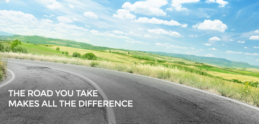 The road you take makes all the difference.